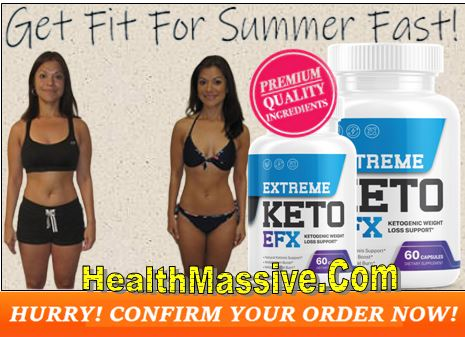 Extreme Keto EFX Weight loss
