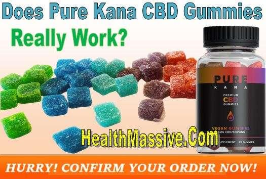 Pure Kana CBD Gummies